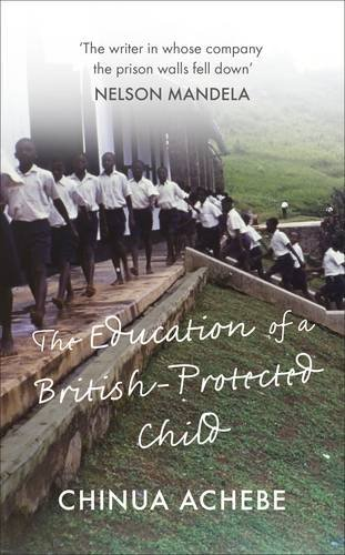Download The Education of a British-Protected Child (Penguin Modern Classics) ebook