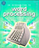 An Introduction to Word Processing, Rebecca Gilpin, 0746041357