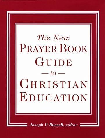 the new prayer boo guide to christian education episcopal church rh amazon com Daily Prayer Book Daily Prayer Book
