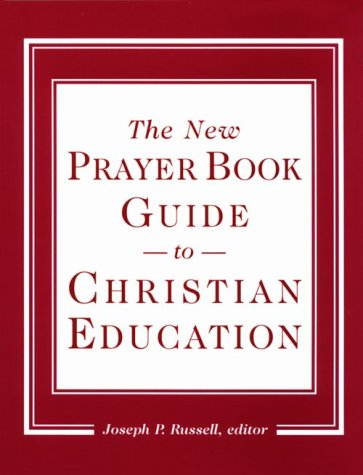 The New Prayer Boo Guide to Christian Education