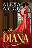 Diana: De Wolfe Pack Connected World (The de Wolfes of Esterley Castle Book 1)