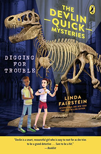 Digging For Trouble (Devlin Quick Mysteries, The Book 2)