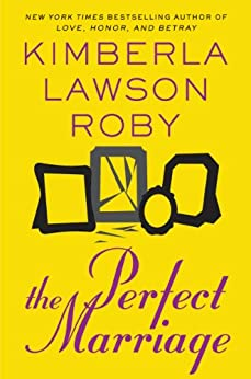 The Perfect Marriage by [Roby, Kimberla Lawson]