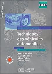 Techniques des véhicules auto, 2nde Terminale BEP, tome 2 : Dossiers industriels - Livre de l'élève - édition 2004
