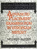 Longman's Guide to the Advanced Placement Examination in European History, Alpern, Mildred, 0801309433