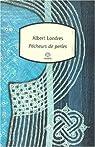 Pêcheurs de perles par Albert Londres