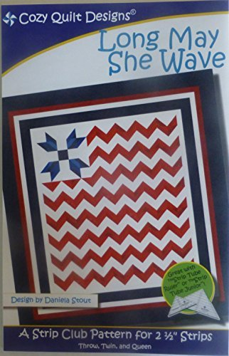 Pattern~Long May She Wave~Patriotic~2 1/2 Strips Jelly Roll Strip Tube Ruler