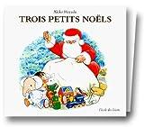 Trois Petits Noëls, coffret de 3 volumes : L'Etrange pantalon - Le Gâteau aux fraises - Bonsoir Père Noël