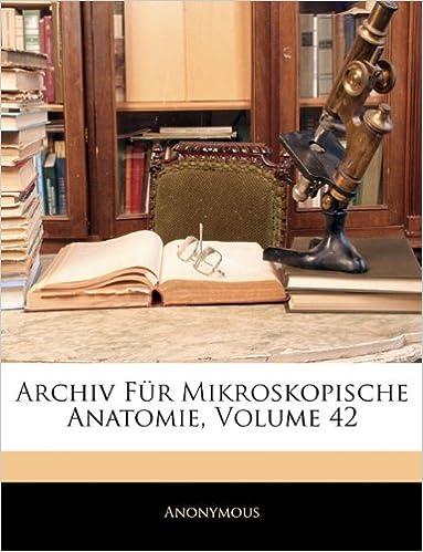 Buy Archiv Fur Mikroskopische Anatomie, Volume 42 Book Online at Low ...