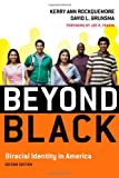 Beyond Black, Kerry Ann Rockquemore and David L. Brunsma, 0742560546