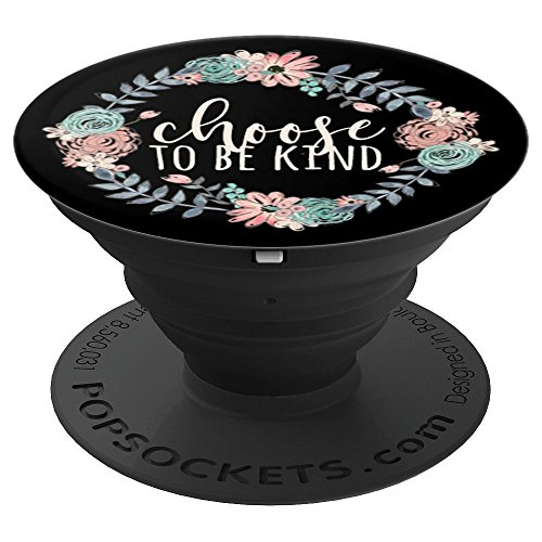 Choose To Be Kind Anti Bullying Choose Kindess Teacher Gift - PopSockets Grip and Stand for Phones and Tablets ()