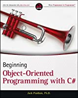 Beginning Object-Oriented Programming with C# Front Cover