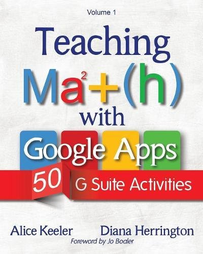 Teaching Math with Google Apps: 50 G Suite Activities