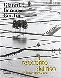An Italian Story of Rice (Il Racconto del Riso), , 8869654257