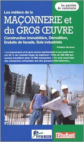 Télécharger en ligne Les métiers de la maçonnerie et du gros oeuvre, édition 2000 pdf epub