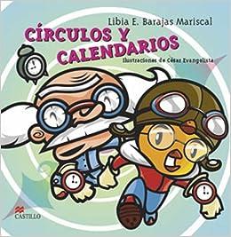 Circulos Y Calendarios / Circles And Calendars por Libia E. Barajas Mariscal epub