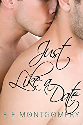 Just Like a Date (Just Life Book 2)