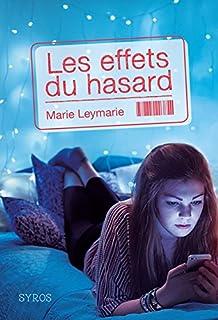 Les effets du hasard, Leymarie, Marie