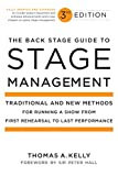 The Back Stage Guide to Stage Management 3rd Edition: Traditional and New Methods for Running a Show from First Rehearsal to Last Performance