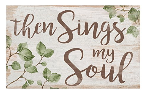 (P. GRAHAM DUNN Then Sings My Soul Greenery Whitewash 17 x 10.5 Wood Pallet Wall Plaque Sign)