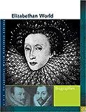 Elizabethan World, Elizabeth Shostak, 1414401906