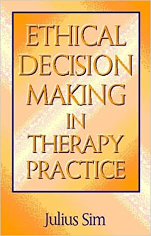 Ethical Decision Making in Therapy Practice (Skills for