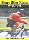 Short Bike Rides: Vermont