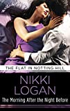 download ebook the morning after the night before: love & lust in the city that never sleeps! (the flat in notting hill) pdf epub