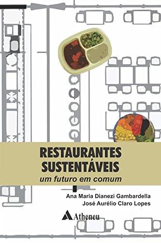 Restaurantes Sustentáveis. Um Futuro em Comum