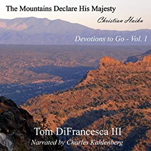 The Mountains Declare His Majesty Audiobook