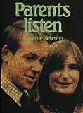 Parents Listen, Lucienne Pickering, 0225663112