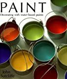Paint: Decorating With Water-Based Paints