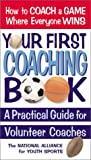 Your First Coaching Book, , 0757002005