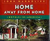 Home Away from Home, John Margolies, 0821221620