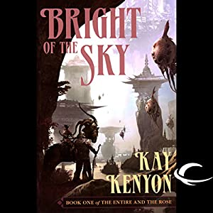 Bright of the Sky Audiobook