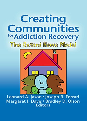 Creating Communities for Addiction Recovery: The Oxford House Model (Journal of Prevention & Intervention in the - Ferrari Usa Models