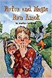 Rufus and Magic Run Amok, Marilyn Levinson, 0761451765