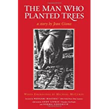 The Man Who Planted Trees by Jean Giono (2007-10-17)