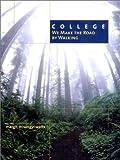 College : We Make the Road by Walking, Watts, Margit Misangyi, 0130987565