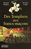 img - for TEMPLIERS AUX FRANC-MACONS -NE book / textbook / text book