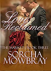 Love Reclaimed (The Market Book 3)