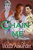 Chain Me (The Dom Book 1)