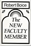 The New Faculty Member, Robert Boice, 1555424236