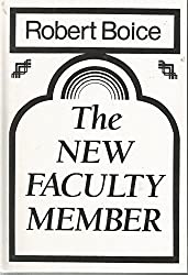 The New Faculty Member: Supporting and Fostering Professional Development (Jossey Bass Higher and Adult Education)