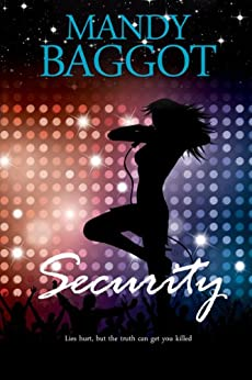 Security: An absolutely gripping thriller so tense it will take your breath away! by [Baggot, Mandy]