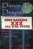 Dance to Despair, Rebeckka Black, 0595355048
