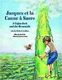 Jacques et la Canne à Sucre, Sheila Hébert-Collins, 1589801911