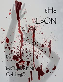 The Loon by [Collings, Michaelbrent]