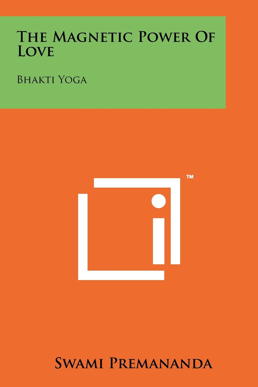 The Magnetic Power Of Love: Bhakti Yoga: Amazon.es: Swami ...