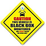 CAUTION BLACK BOX MONITORED Car Sign, Black Box Car Sign, Black Box Fitted, Restricted Speed Car Sign, Speed Monitored Car Sign, Anti Road Rage Car Sign, Tailgater Car Sign, Bumper Sticker, Baby on Board, Driving Sign, Automobile Sign, Vehicle Sign, Joke Car Sign, Funny Car Sign, I Want That Sign